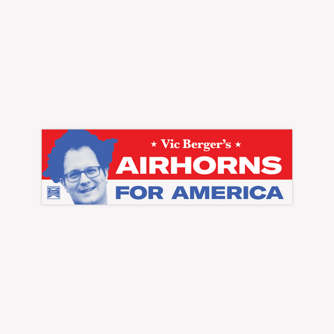 Vic Berger's Airhorns For America Bumper Sticker