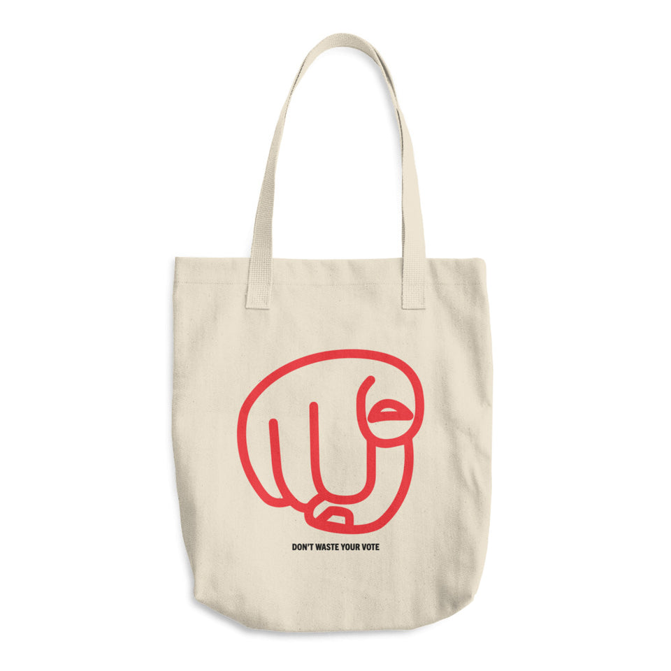 Hey You! Don't Waste Your Vote Tote
