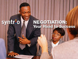 Negotiation: Your Road to Success