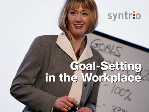 Goal-Setting in the Workplace