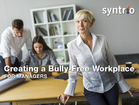 Creating a Bully-Free Workplace