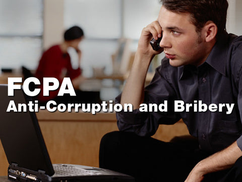 FCPA Anti-Corruption and Bribery