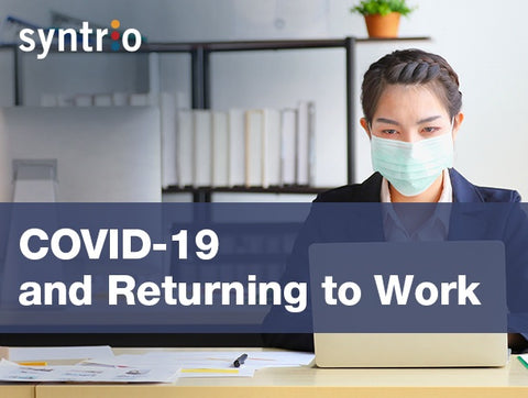 COVID-19 and Returning to Work