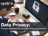 Data Privacy: Properly Handling and Securing Personal Information