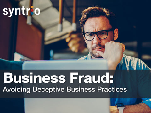 Business Fraud: Avoiding Deceptive Business Practices
