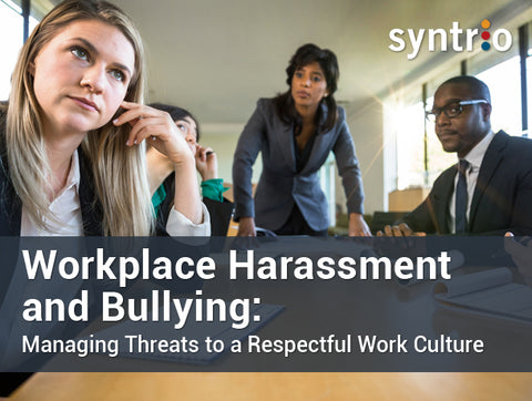 Workplace Harassment and Bullying: Managing Threats to a Respectful Work Culture