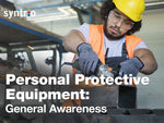 Personal Protective Equipment: General Overview