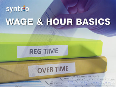 Wage & Hour Basics