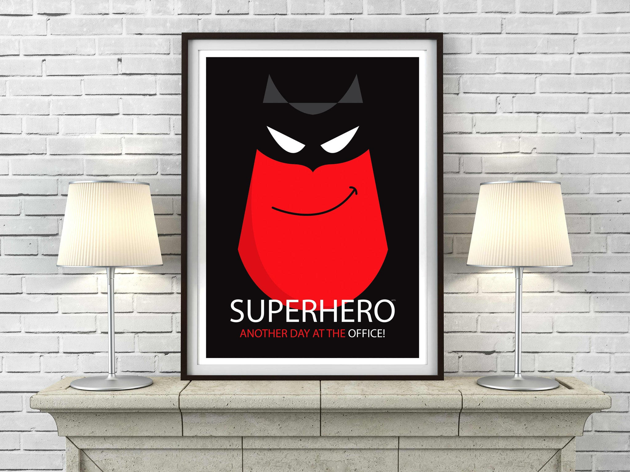 Super Hero! Another day at the office - great guy, dad gift art print - 'Unframed'