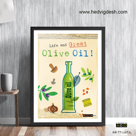 'LIFE AND GREAT OLIVE OIL!' mediterranean twist cook's memes retro Scandinavian light hearted cookery meme cookbook food poster print illustration by Hedvig Desh collection - 'Unframed'