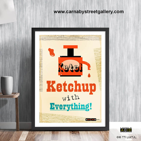 'KETCHUP WITH EVERYTHING!' cook's kitchen meme retro Scandinavian tomato sauce relish red sauce seasoning vintage cookbook food poster print illustration by Hedvig Desh collection - 'Unframed'