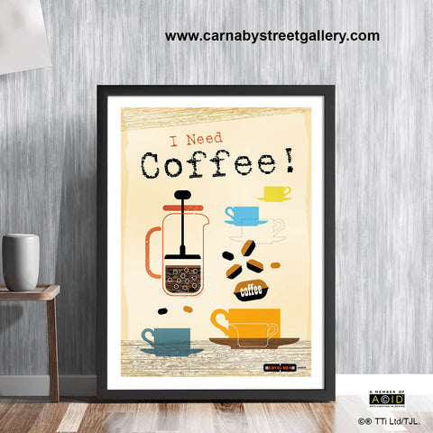 'I NEED COFFEE!' morning declaration caffeine hit coffee junkie cook's memes retro Scandinavian cookery meme cookbook food poster print illustration by Hedvig Desh collection - 'Unframed'