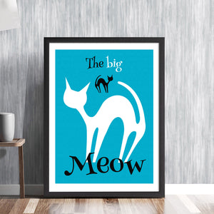 THE BIG MEOW! - mid century retro cool cats pussycat feline hipster fifties sixties art illustration design gallery art print - 'Unframed'