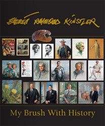 Raymond Everett Kinstler: My Brush with History by Kinstler, Raymond Everett