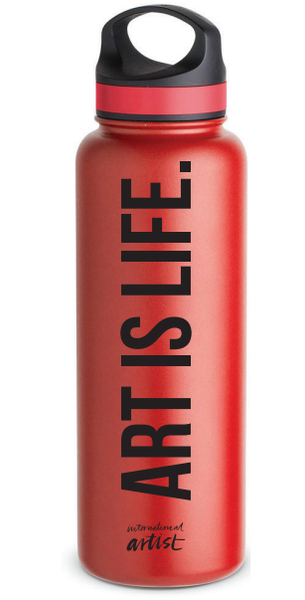 ARTIST FAVORITE - Art is Life 40 Oz. double walled Hydro Flask style Bottle