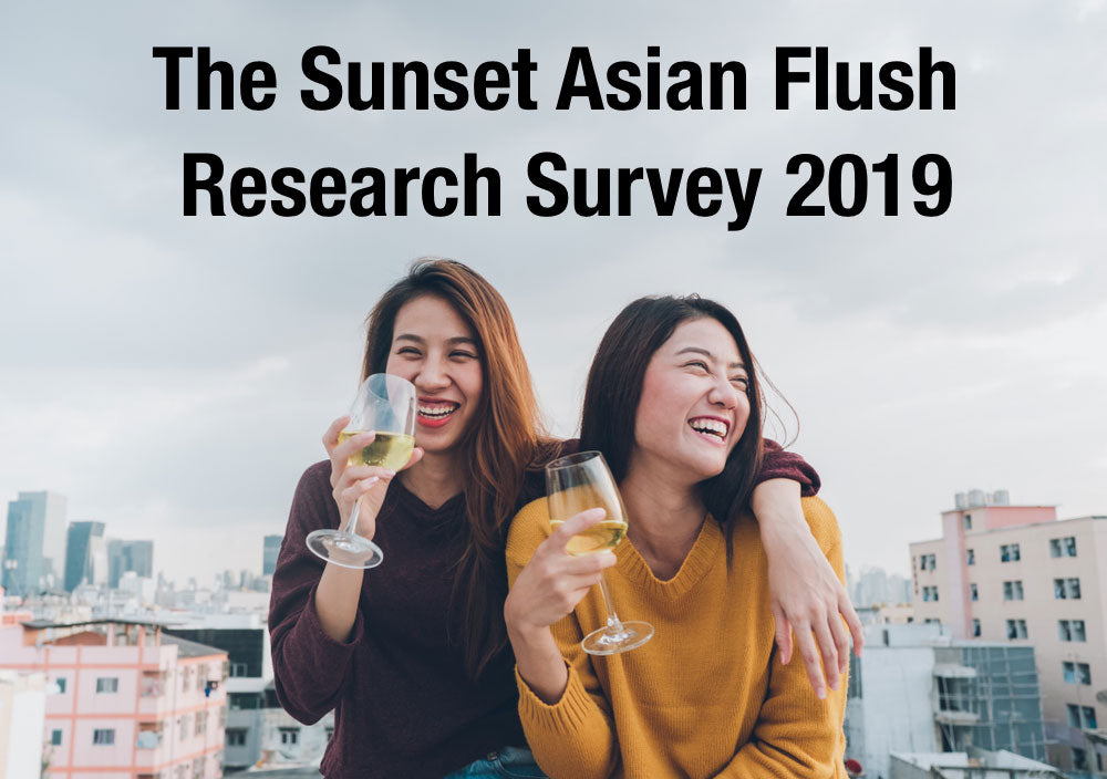 The Sunset Asian Flush Research Survey 2019