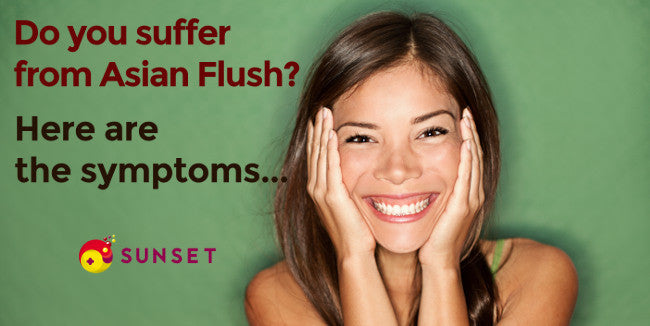 Asian flush symptoms - How to know if you suffer from asian flush