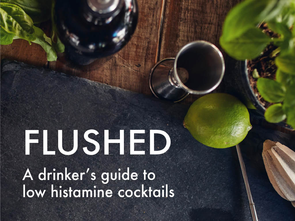 Flushed: A Drinkers Guide to Low Histamine Cocktails