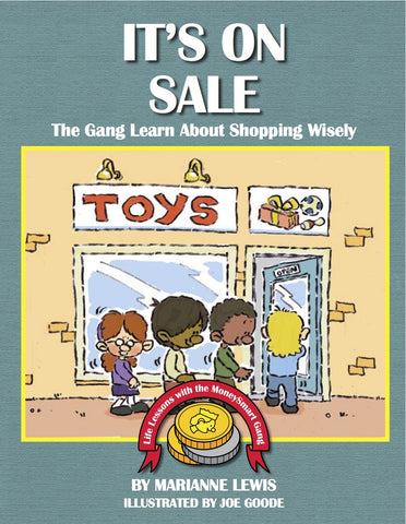 It's on Sale – The MoneySmart Gang Learn About Shopping Wisely (B)