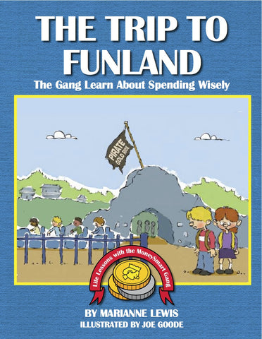 The Trip to Funland - The MoneySmart Gang Learn About Spending Wisely