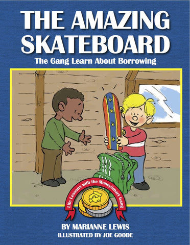 The Amazing Skateboard – The MoneySmart Gang Learn About Borrowing