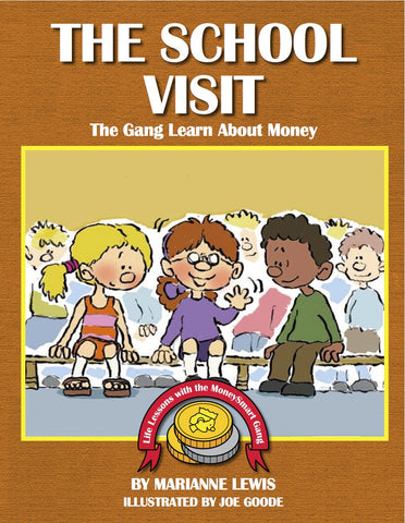 The School Visit – The MoneySmart Gang Learn About Money