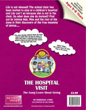 The Hospital Visit – The MoneySmart Gang Learn About Giving