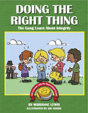 Doing the Right Thing – The MoneySmart Gang Learn About Integrity