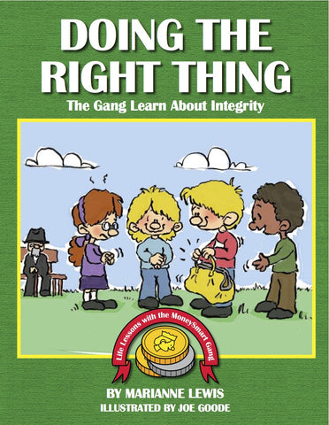 Doing the Right Thing – The MoneySmart Gang Learn About Integrity (B)