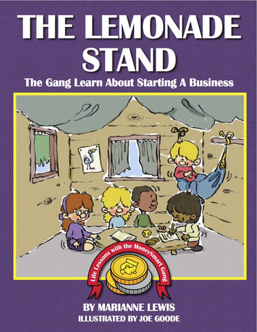 The Lemonade Stand – The MoneySmart Gang Learn About Starting a Business