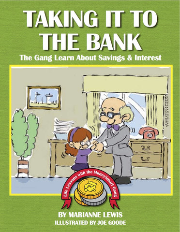 Taking It to the Bank – The MoneySmart Gang Learn About Savings and Interest