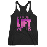 Cant Lift With Us