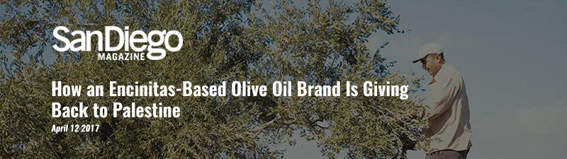 How an Encinitas-Based Olive Oil Brand Is Giving Back to Palestine
