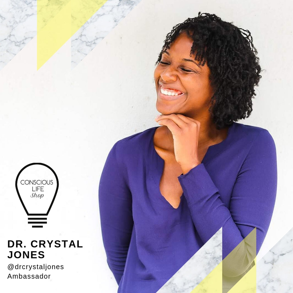Meet Conscious Life Shop Ambassador Dr. Crystal Jones