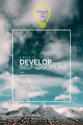 develop self-discipline