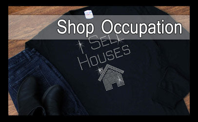 Shop t-shirts and totes by occupation.  Shirts for Realtors, hair stylists, nail techs, teachers, and more.