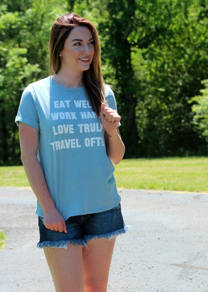 eat, work, love, travel tee- powder blue