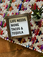 tacos & tequila mini sign