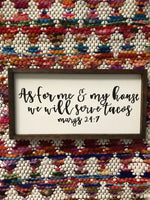 as for me and my house sign - tacos