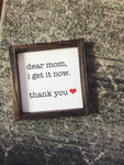 dear mom mini sign