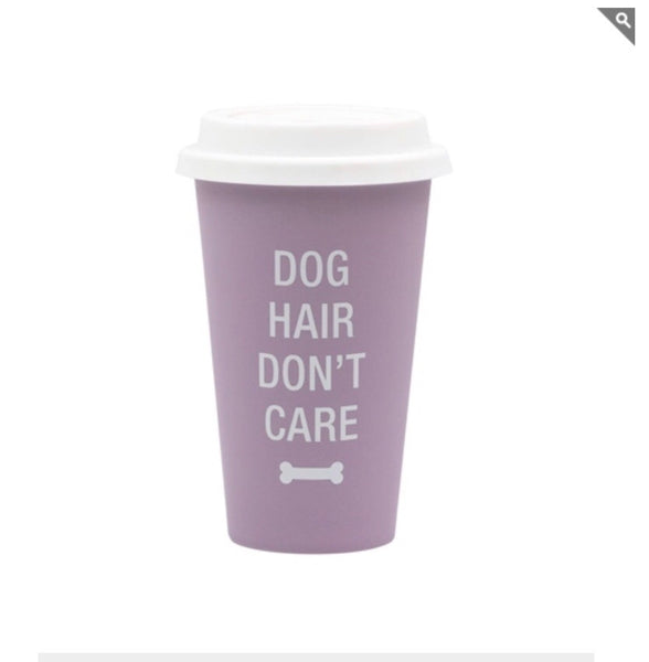 dog hair don't care travel mug
