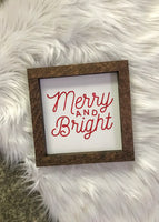 merry and bright mini sign