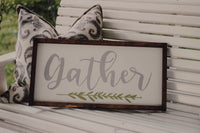 gather sign - 12x24