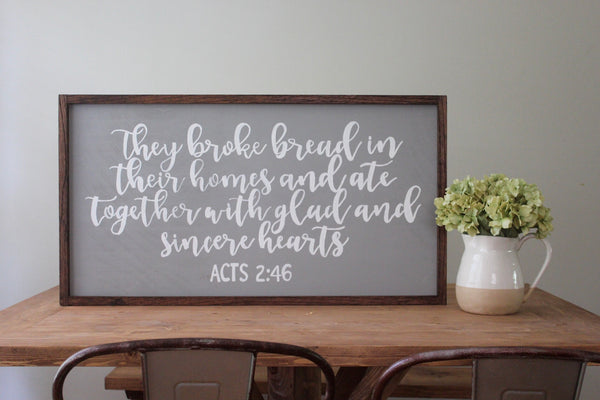 they broke bread sign - gray