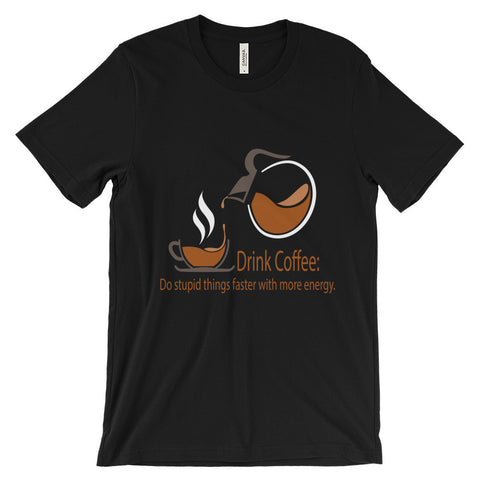 Drink Coffee T-Shirt - black