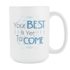 Your Best Is Yet To Come - Dimension Dream Seekers