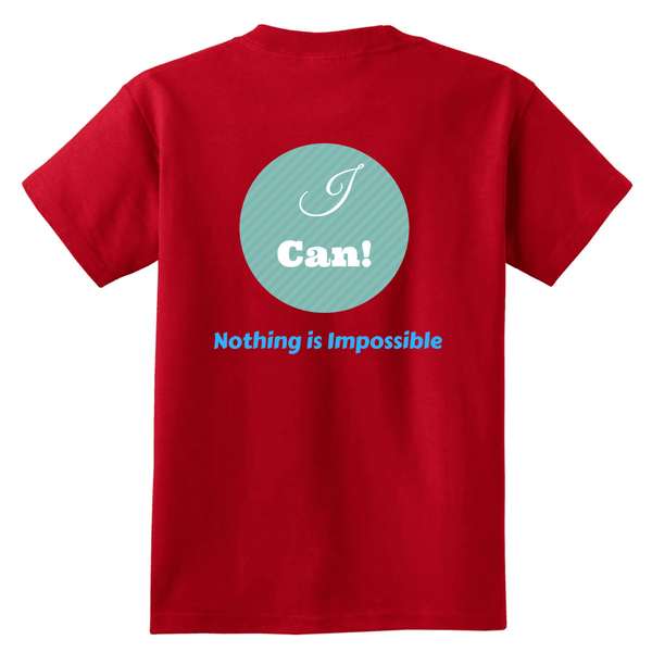 I Can! Nothing Is Impossible Youth Shirts - Dimension Dream Seekers