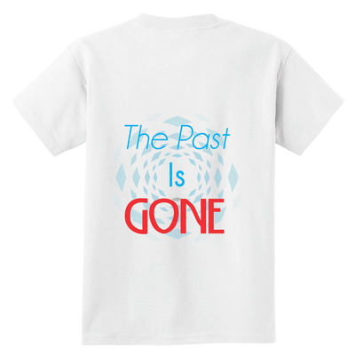 Men's Tees and Tanks T-Shirts The Past Is Gone, Your Best Is Yet To Come!! - Dimension Dream Seekers