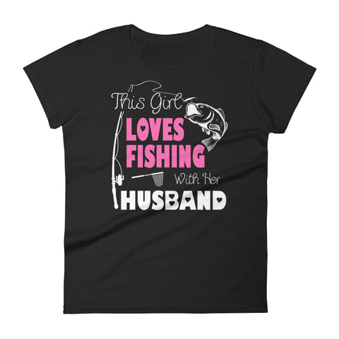 Fishing With Her Husband - Women Shirt