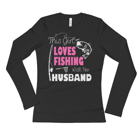 Fishing With Husband Long Sleeve Shirt